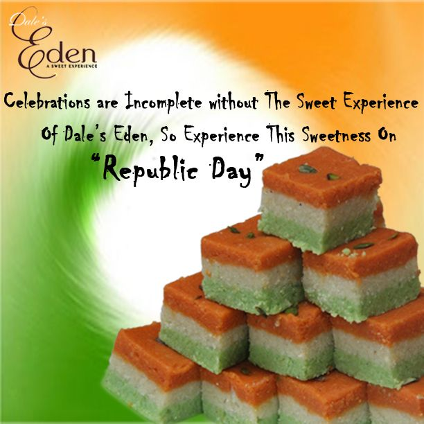 Go traditional!... Wish your loved ones colorful and very Happy Republic Day with our Republic Day Special Sweets... Order it online http://daleseden.com/sweets.html