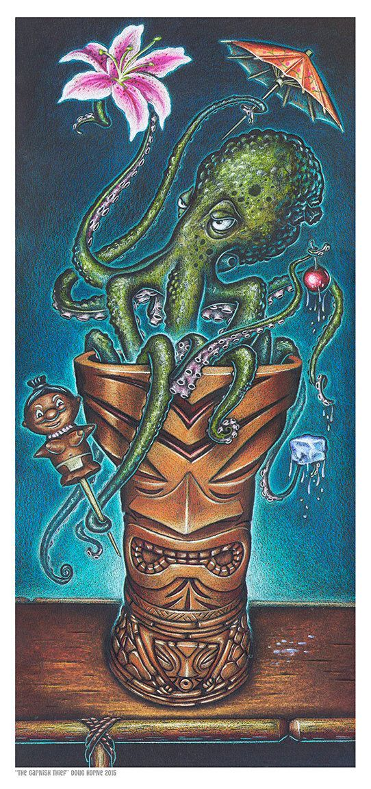 Doug Horne limited edition print The Garnish Thief Octopus Kraken Tiki Mug by DougHorneArt on Etsy https://www.etsy.com/listing/236133391/doug-horne-limited-edition-print-the