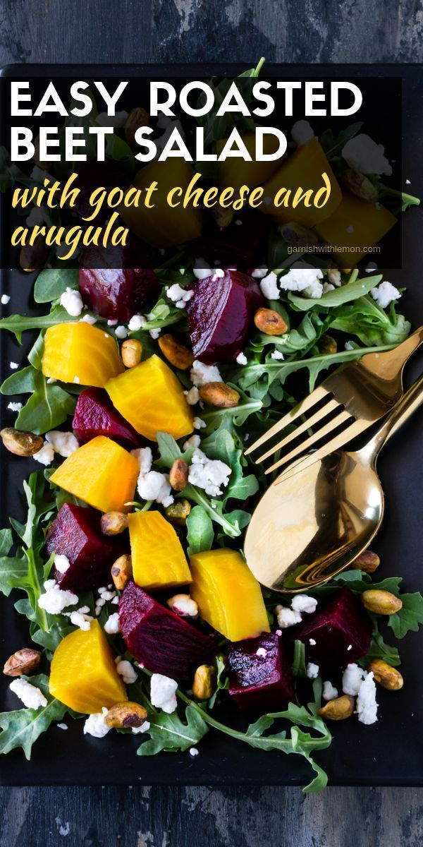 This Make Ahead Roasted Beet Salad Pairs Jewel Colored Beets With Peppery Arugula Crunchy Pistachios And Cream Roasted Beet Salad Goat Cheese Salad Beet Salad