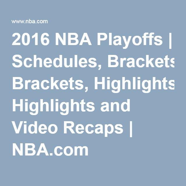 2016 NBA Playoffs | Schedules, Brackets, Highlights and Video Recaps | NBA.com
