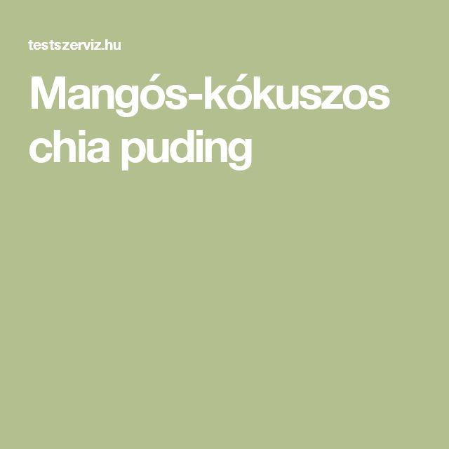 Mangós-kókuszos chia puding