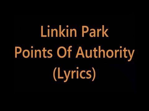 Linkin Park - Points Of Authority (Lyrics) - YouTube
