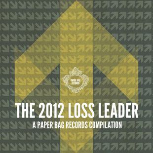 The 2012 Loss Leader: A Paper Bag Records Compilation
