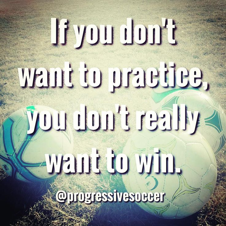 They want the prize but aren't willing to pay the price. You love going to practice because you know it's going to make you better and improve the quality of your performances.