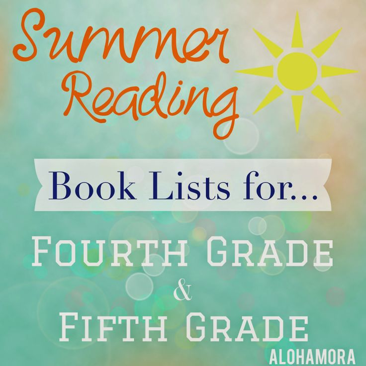 Summer Reading for Fourth (4th) and Fifth (5th) Graders | Alohamora: Open a Book Book lists for kids going into 4th and 5th grade. Awesome chapter books that adults and even reluctant readers will enjoy!