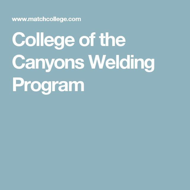 College of the Canyons Welding Program