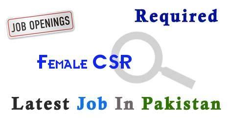 Female CSR Job In karachi Pakistan,Latest Female CSR in karachi Pakistan