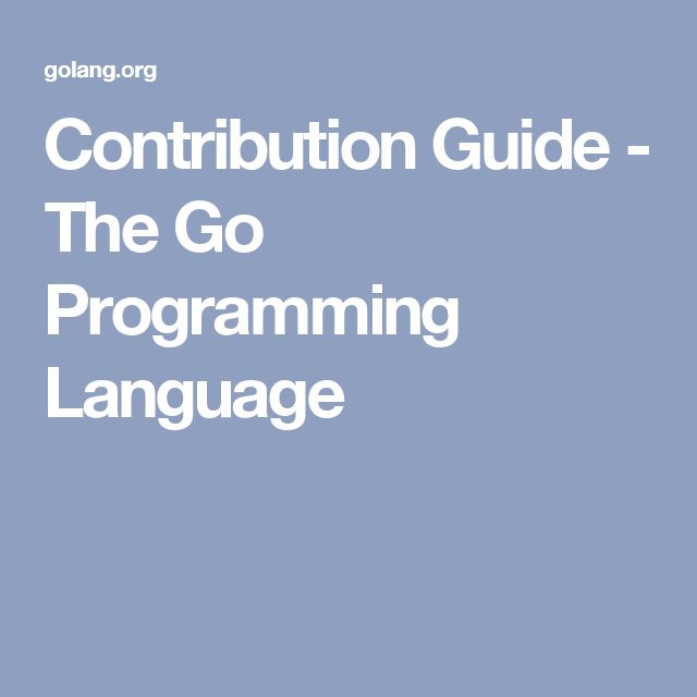 10 parasta ideaa pinterestiss html programming language contribution guide the go programming language fandeluxe Image collections