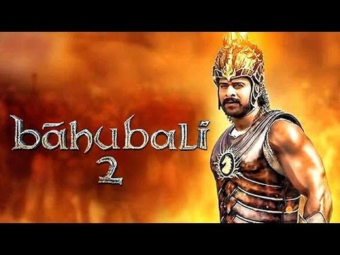 Bahubali 2 Full Movie Download.And Watch.