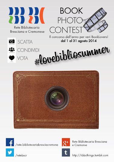 #LoveBiblioSummer: il primo Book Photo Contest della RBBC! Partecipa al primo Book Photo Contest della RBBC e vinci i libri dei tuoi s...
