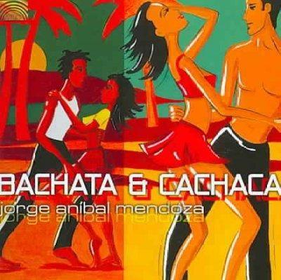 Jorge Mendoza - Anibal Bachata & Cachaca