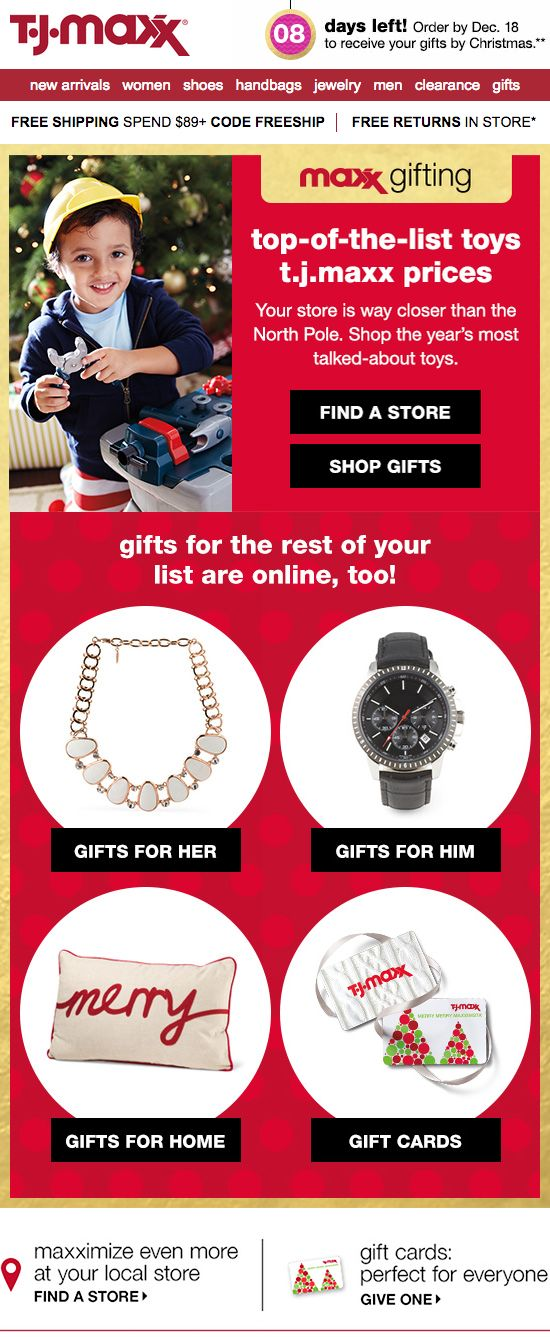 In this email, T.J.Maxx included a timer that displayed the days left to order to ensure that gifts are received by December 25.