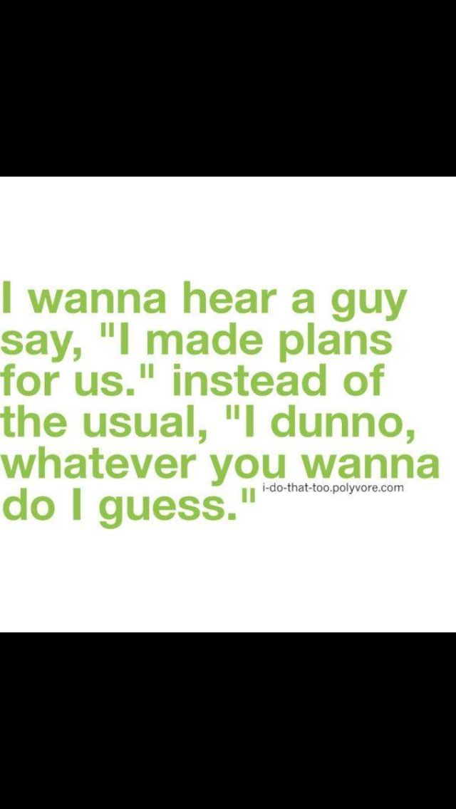 It should also be something that's actually romantic! Not a simple dinner and a movie!