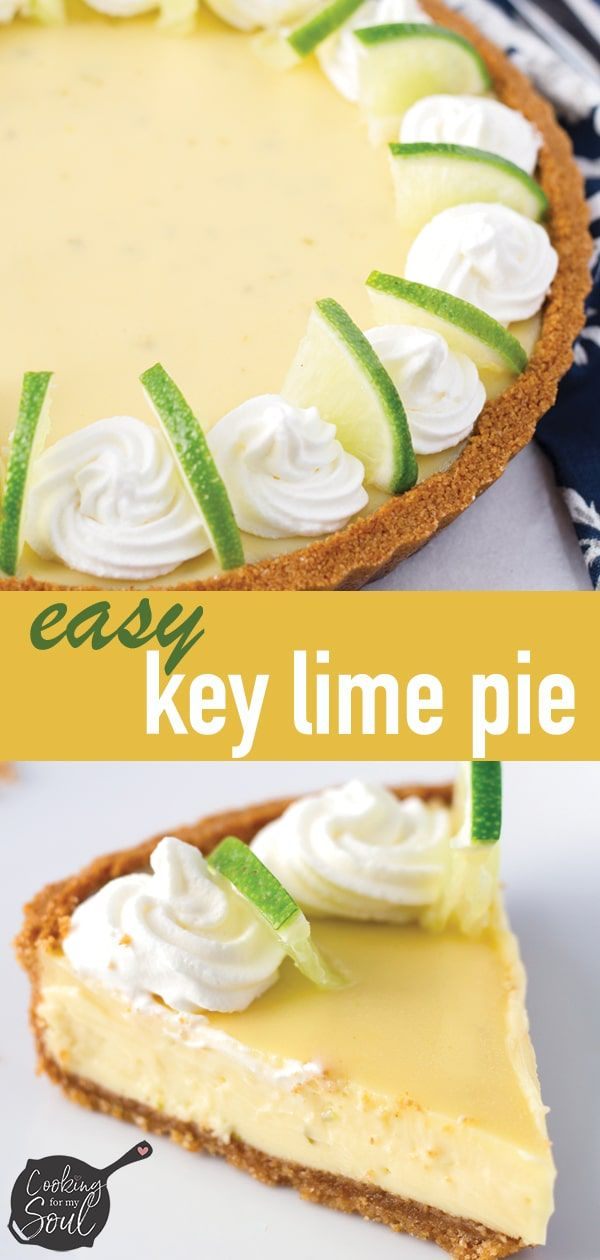 Easy Key Lime Pie Recipe Cooking For My Soul Recipe Key Lime Pie Easy Keylime Pie Recipe Key Lime Pie