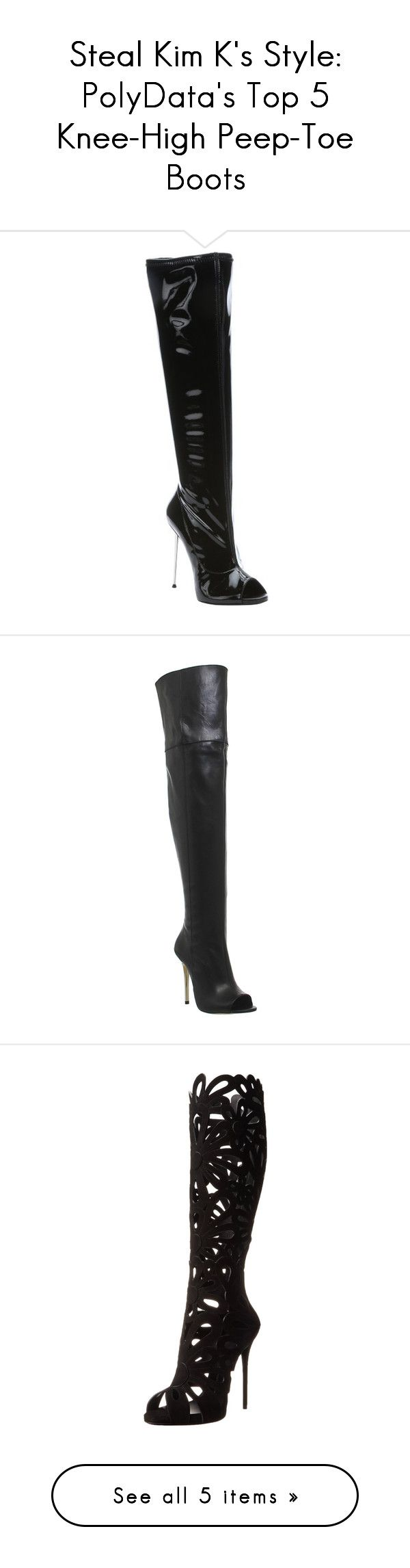 """Steal Kim K's Style: PolyData's Top 5 Knee-High Peep-Toe Boots"" by polyvore-editorial ❤ liked on Polyvore featuring kimkardashian, polydata, peeptoekneehighboots, shoes, boots, black, knee-high boots, over knee high boots, peep toe knee high boots and over the knee high heel boots"