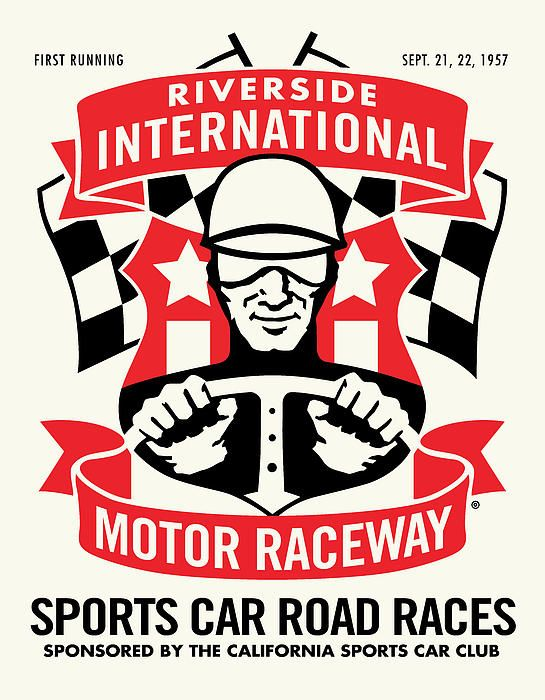 Riverside Raceway- I'd love to get a copy of this poster to put up in my house.