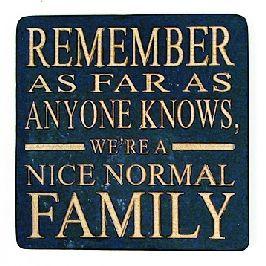 LOVE THIS....: Truth, So True, Families, Family S Motto, My Family, Family Motto