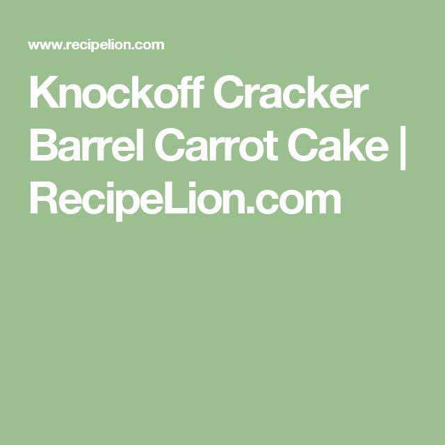 Knockoff Cracker Barrel Carrot Cake | RecipeLion.com