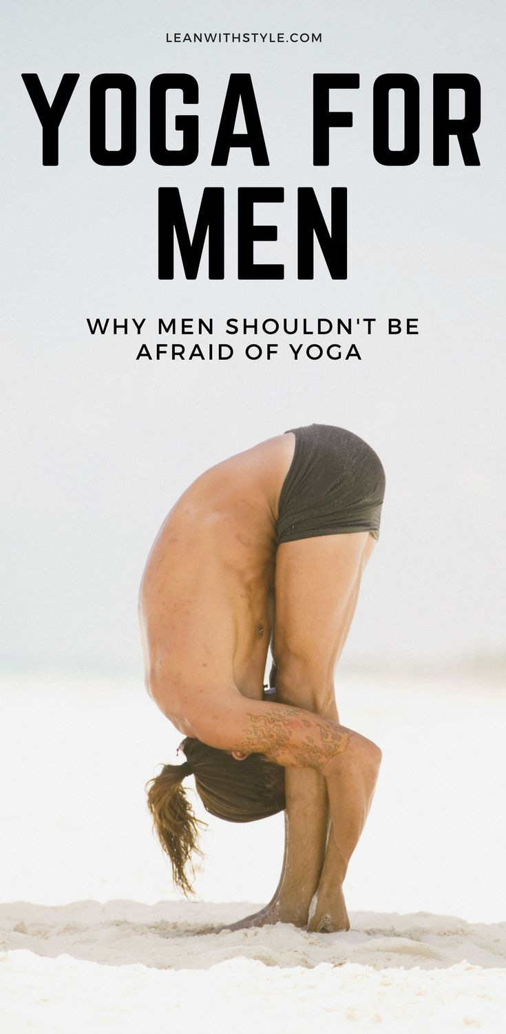 yoga for men | yoga for men beginner | yoga for men workouts | yoga for guys | beginner yoga routine | men and yoga | beginner yoga for men | how to do yoga for beginners | leanwithstyle.com #yoga #yogaformen #meditationforbeginners