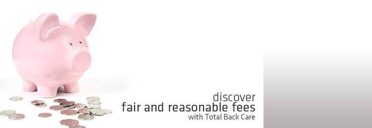 Discover fair and reasonable fees! | totalbackcare.com.au