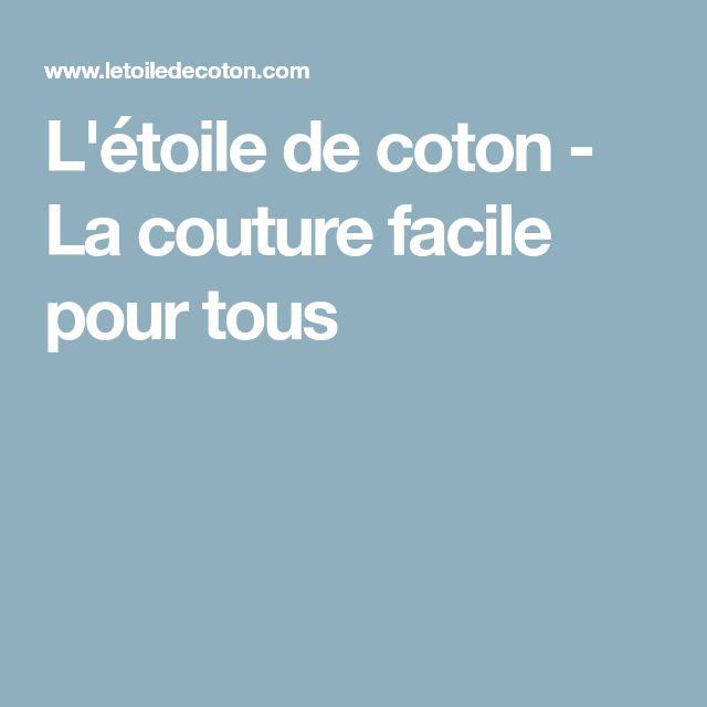 L'étoile de coton - La couture facile pour tous
