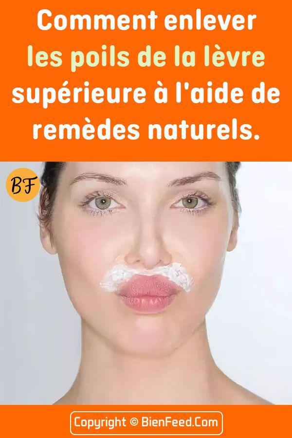 Remark enlever les poils de la lèvre supérieure à l'aide de remèdes naturels.