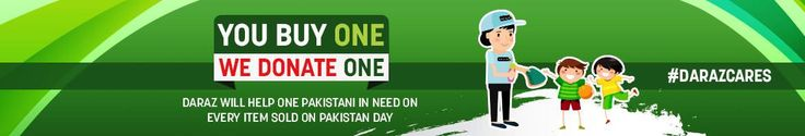 Daraz.pk commits to helping one Pakistani in need on every item sold on its Pakistan Day sale! -...