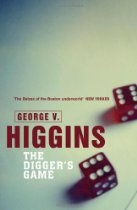 "#GeorgeVHiggins  Digger's Game - Jerry ""Digger"" Doherty is an ex-con and proprietor of a workingman's Boston bar, who supplements his income with the occasional ""odd job,"" like stealing live checks or picking up hot goods. His brother's a priest, his wife's a nag, and he has a deadly appetite for martinis and gambling. On a trip to Vegas, the Digger finds himself in the sights of a loan shark known as ""the Greek."" Luckily--if you call it luck--the Digger has been let in on a little job"