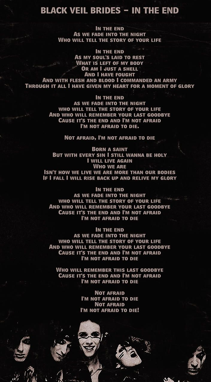 Black Veil Brides - In The End I'm is the song that brought me into the bvb army