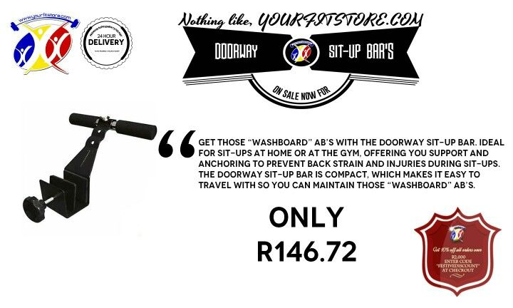 Get down to yourfitstore.com today for great deals on all your sports,gym and nutritional needs. Like this Doorway Sit-Up Bar that's is going for only R146.72. Great for abs and core workout,while supporting your lower back. Click on the link below for more information   http://www.yourfitstore.com/shop/gym-equipment/doorway-situp-bar/  #abs #summerbody #fit #sexy #gym #home #equipment #training #core #cardio