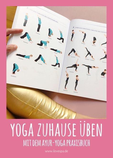 Yoga Zuhause üben mit dem großen Ayur-Yoga Praxisbuch - Yoga für Anfänger mit dem Ayur Yoga Buch