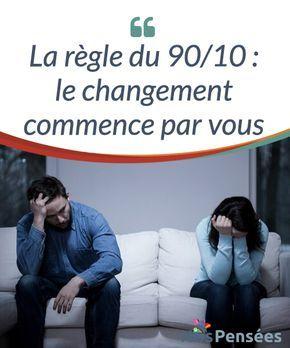 La règle du 90/10 : le changement commence par vous En psychologie, il existe une règle que l'on appelle « la règle du 90/10 », qui dit que la #réaction que nous avons face aux #événements a beaucoup plus d'influence que les propres #événements eux-mêmes. #Psychologie