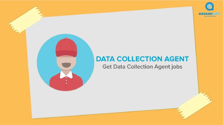 data collection agent jobs in new delhi httpswwwaasaanjobscomsdata collection agent jobs in new delhi jobs pinterest collection agent and