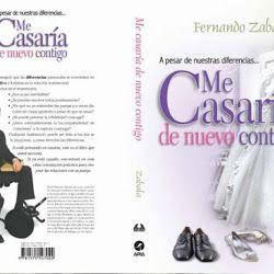 Libro: A pesar de nuestras diferencias, me casaria de nuevo contigo | Fernando Zavala | PDF y Online