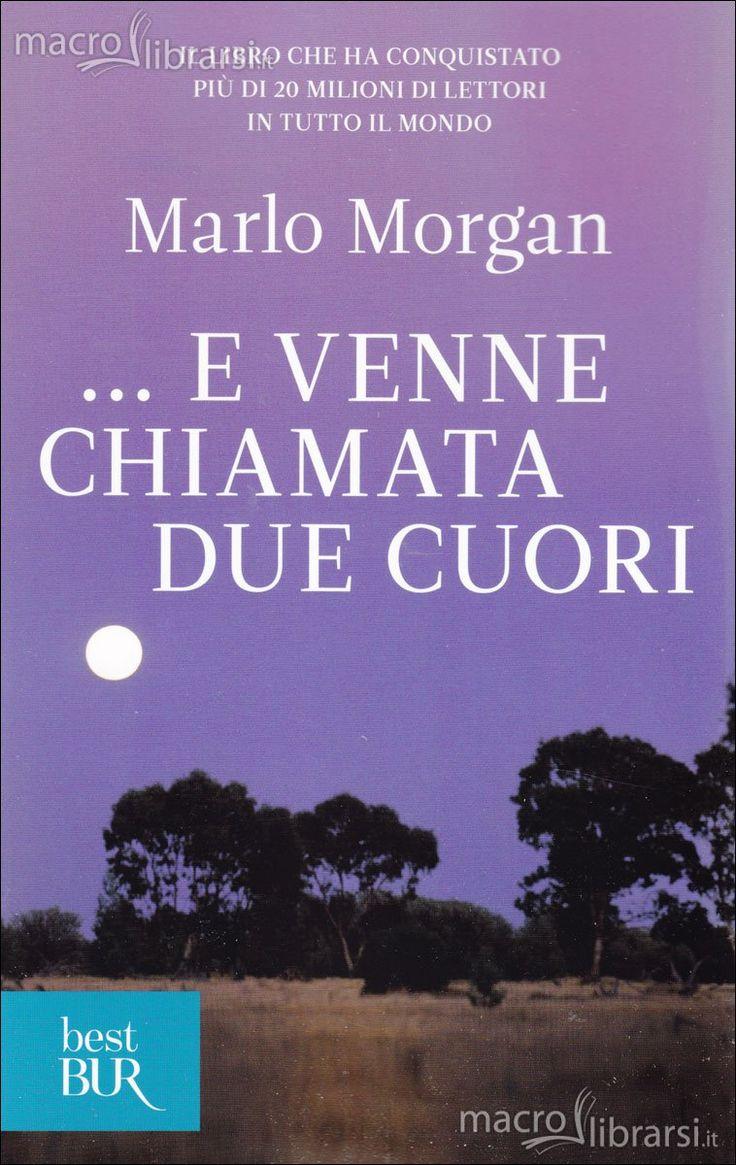 RECENSIONE: ...e venne chiamata due cuori di Marlo Morgan