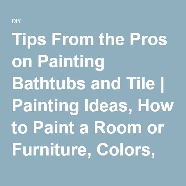 Best 25 Painting Bathtub Ideas On Pinterest Shower Tile