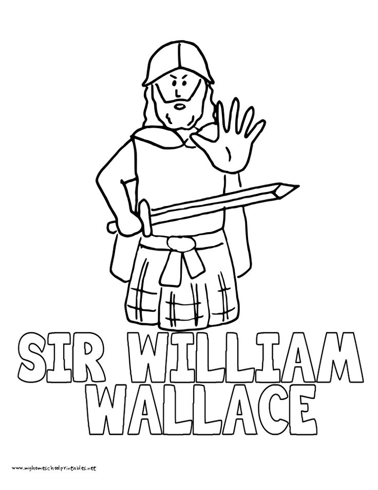 Heres The Next Twelve Vol 2 Coloring Pages Featuring Sir William Wallace Is Saying Halt But My Husband Says He Looks Like One Of Village