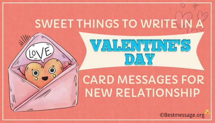 Sweet Things To Write In A Valentine S Day Card Messages For New