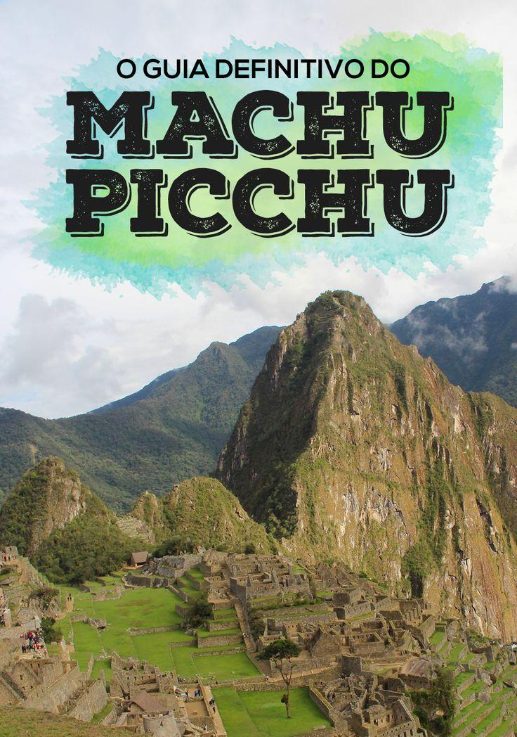 Tudo o que você precisa saber sobre o Machu Picchu: trilhas, custos, trens e LHAMAS! <3