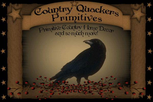 Country Quackers Primitives ~ Primitive Country Home Decor And So Much More...