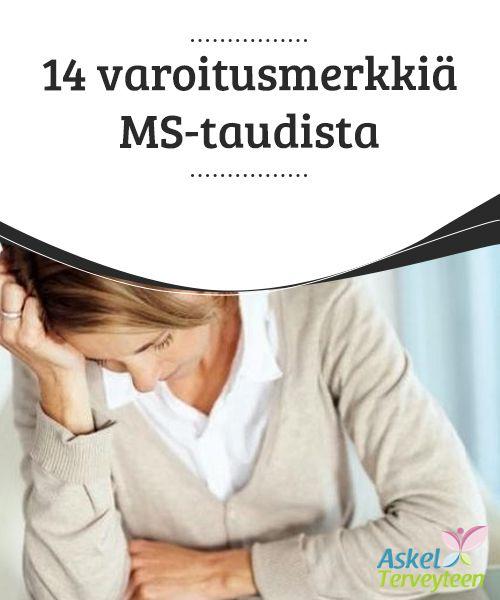 14 varoitusmerkkiä MS-taudista  On tärkeää #kiinnittää huomiota asiaan, jos yleensä hyvin aktiivinen ihminen muuttuu #äkillisesti #väsyneeksi.  #Mielenkiintoistatietoa