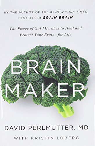 Brain Maker: The Power of Gut Microbes to Heal and Protect Your Brain–for Life by David Perlmutter http://www.amazon.com/dp/0316380105/ref=cm_sw_r_pi_dp_fVB5wb1X595XD