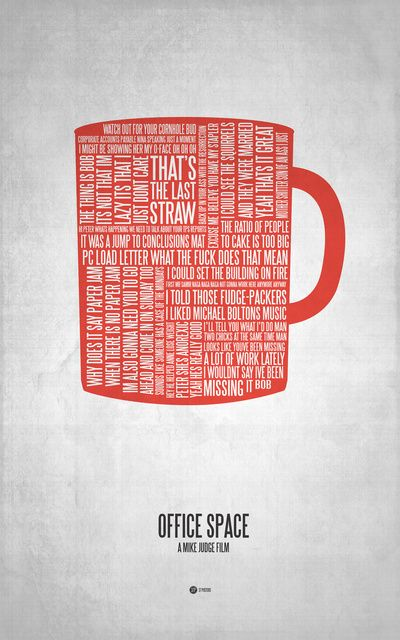 Office Space !Spaces Quotes, Office Spaces, Typography Posters, Offices Spaces, Art Prints, Quotes Posters, Movie Quotes, Offices Spacs, Moviequotes