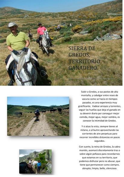 Ruta de 3 ó 4 días en la cara Norte de Gredos. Dificultad media alta. Entre el 15 de Mayo y el 15 de Octubre. En esta ruta los horizontes no tienen límite.