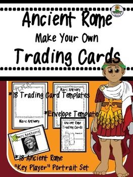 Enhance any unit on Ancient Rome with this Make Your Own Trading Card Set. Students research and draw key figures - rulers, leaders, god/goddesses and a variety of roles in the community - from this critical time in history. The flexible format will work with any curriculum.18 Trading Card Templates - two sides18 Portraits - photos of original artifactsEnvelope template to keep Trading Cards safe.Includes the following 'characters':Julius Caesar, Cleopatra, Marc Anthony, Hannibal, Augustus…