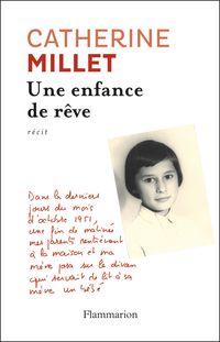 Une enfance de rêve par Catherine Millet