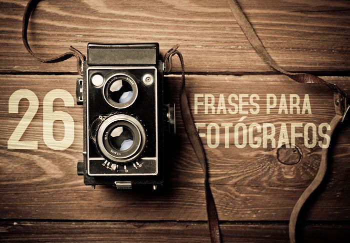 Foto por Bartek Zyczynski © | Shutterstock Les comparto una serie con 26 frases para fotógrafos perfectas para inspirarnos, después de todo la gran mayoría