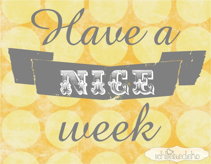 20 best nice week end images on pinterest buen dia dia de and happy weekend - Week end a nice ...