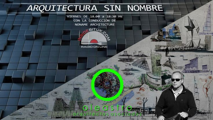 ARQUITECTURA SIN NOMBRE #13 – NONAME - RADIO - JOAQUIN OLEASTRO