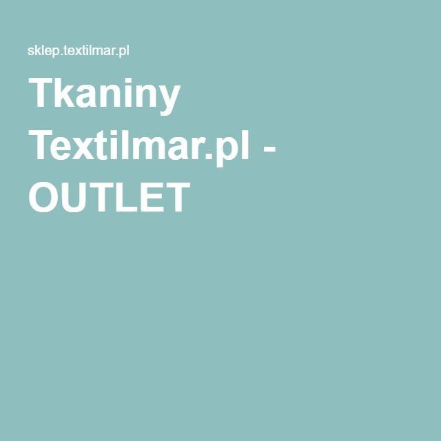 Tkaniny Textilmar.pl - OUTLET